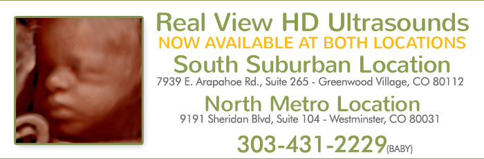 Real View HD Ultrasounds available in South Suburban Location and North Metro Location in Denver, Colorado